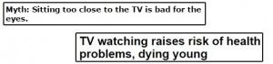 حقيقة ان الفرجة على التلفزيون من قريب بتضعف النظر